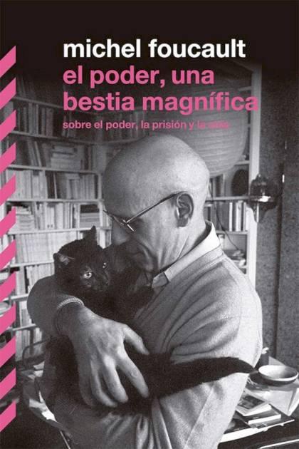 El poder una bestia magnífica Michel Foucault » Pangea Ebook