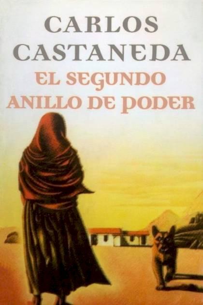 El segundo anillo de poder Carlos Castaneda » Pangea Ebook