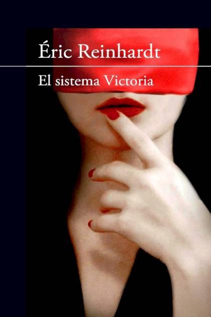 El sistema Victoria Éric Reinhardt » Pangea Ebook