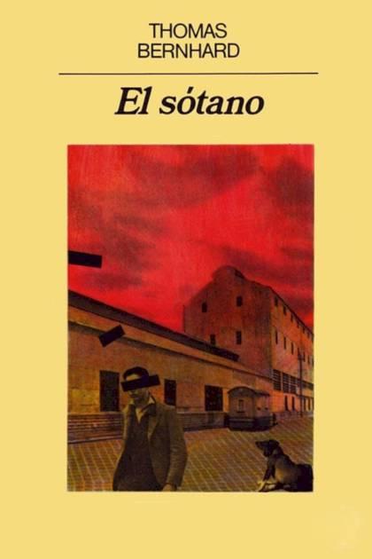 El sótano Thomas Bernhard » Pangea Ebook