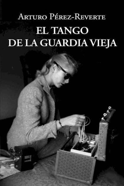 El tango de la Guardia Vieja Arturo PérezReverte » Pangea Ebook