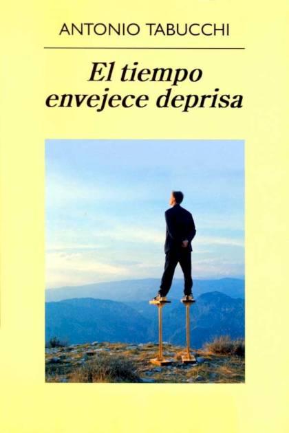 El tiempo envejece deprisa Antonio Tabucchi » Pangea Ebook