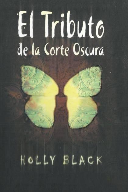 El tributo de la corte oscura Holly Black » Pangea Ebook