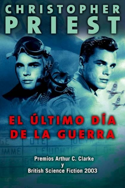 El último día de la guerra Christopher Priest » Pangea Ebook