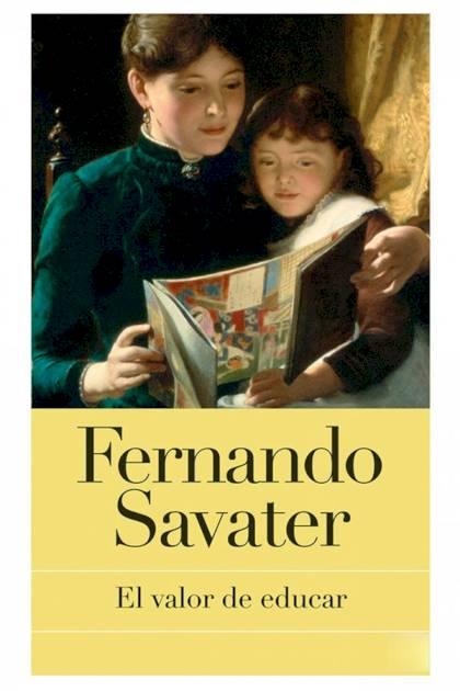 El valor de educar Fernando Savater » Pangea Ebook