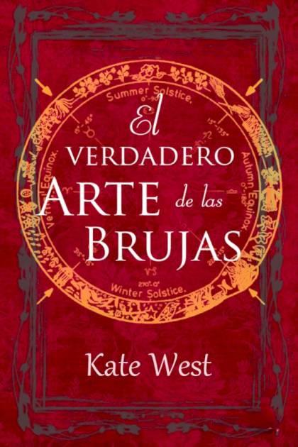 El verdadero Arte de las Brujas Kate West » Pangea Ebook