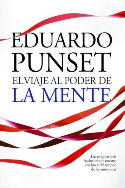 El viaje al poder de la mente Eduardo Punset » Pangea Ebook