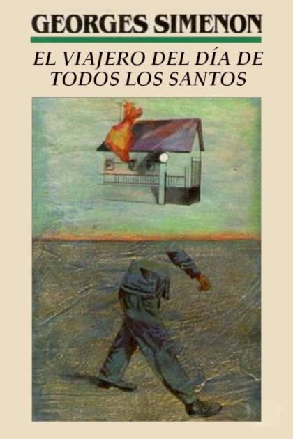 El viajero del día de Todos los Santos Georges Simenon » Pangea Ebook