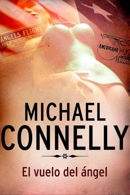 El vuelo del ángel Michael Connelly » Pangea Ebook