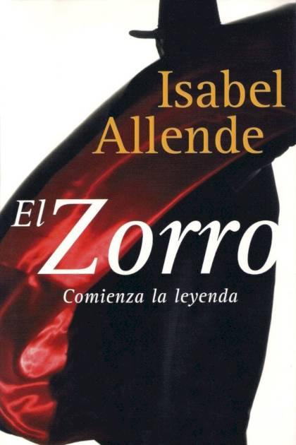 El Zorro Comienza la leyenda Isabel Allende » Pangea Ebook