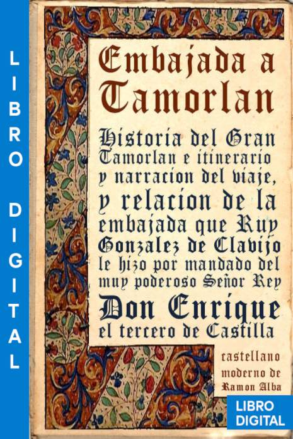 Embajada a Tamorlán Ruy González de Clavijo » Pangea Ebook