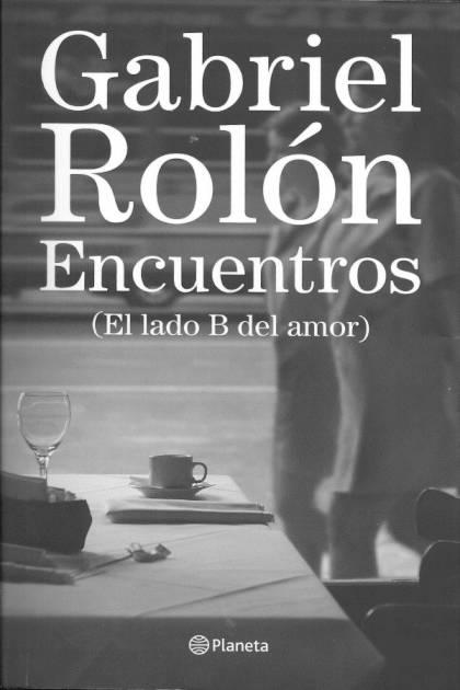 Encuentros El lado B del amor Gabriel Rolón » Pangea Ebook