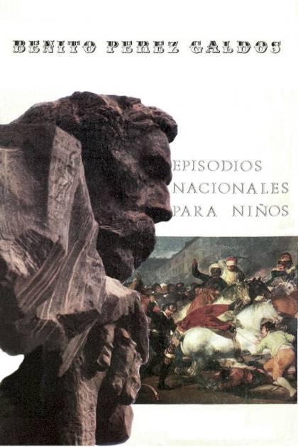 Episodios nacionales para niños Benito Pérez Galdós » Pangea Ebook