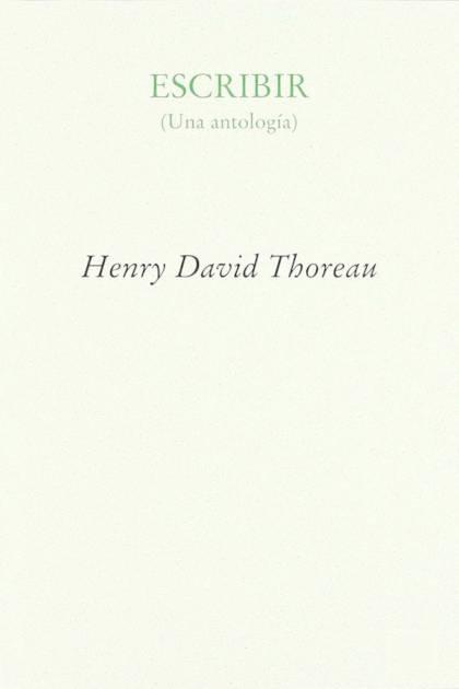 Escribir Una antología Henry David Thoreau » Pangea Ebook