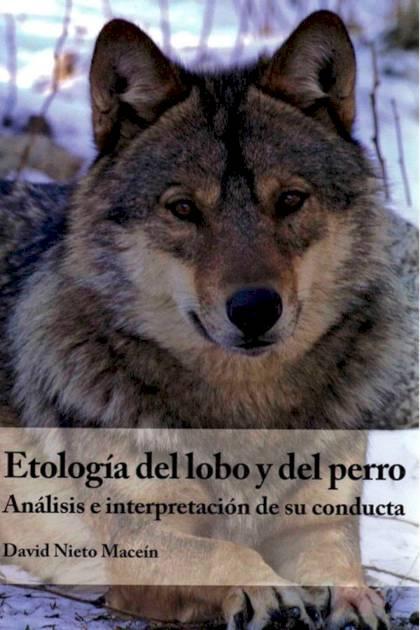 Etología del lobo y del perro David Nieto Maceín » Pangea Ebook