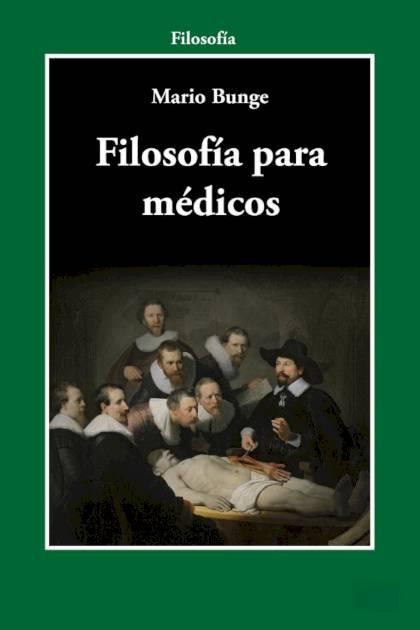 Filosofía para médicos Mario Bunge » Pangea Ebook