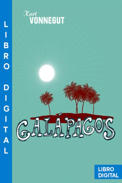 Galápagos Kurt Vonnegut » Pangea Ebook