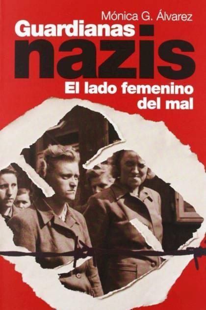 Guardianas nazis Mónica G Álvarez » Pangea Ebook