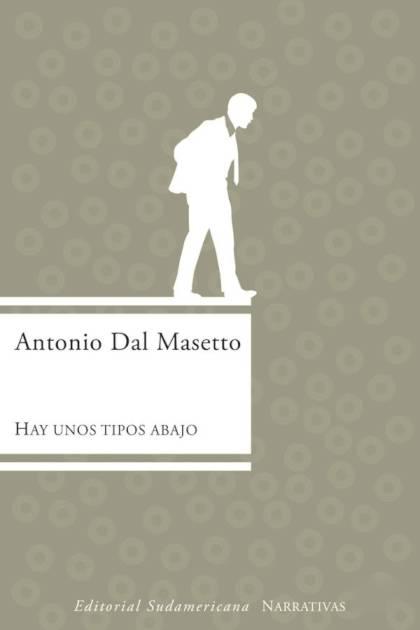 Hay unos tipos abajo Antonio Dal Masetto » Pangea Ebook