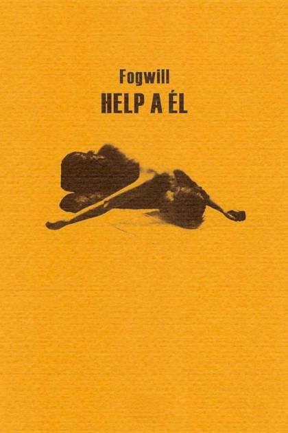 Help a él Sobre el arte de la novela Fogwill » Pangea Ebook