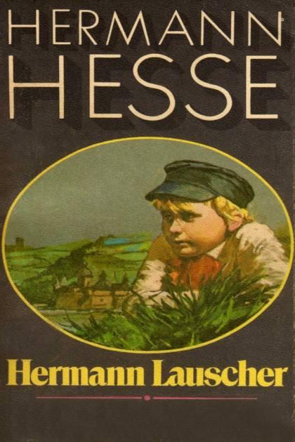 Hermann Lauscher Hermann Hesse » Pangea Ebook
