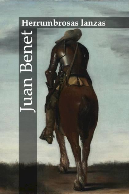 Herrumbrosas lanzas Juan Benet » Pangea Ebook