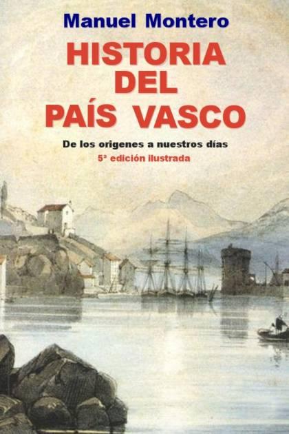 Historia del País Vasco Manuel Montero » Pangea Ebook