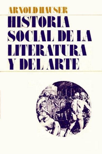 Historia social de la literatura y del arte Arnold Hauser » Pangea Ebook