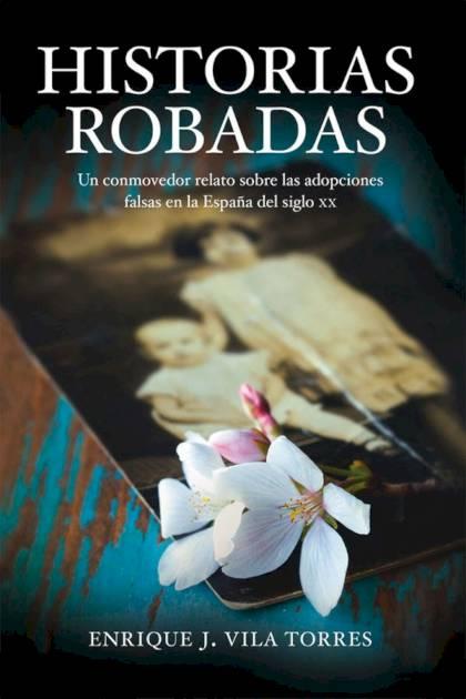 Historias robadas Enrique J Vila Torres » Pangea Ebook