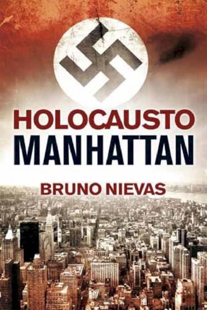 Holocausto Manhattan Bruno Nievas » Pangea Ebook
