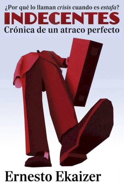 Indecentes Ernesto Ekaizer » Pangea Ebook
