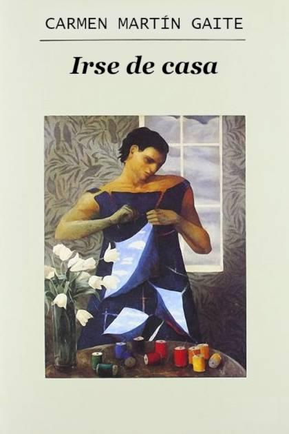 Irse de casa Carmen Martín Gaite » Pangea Ebook