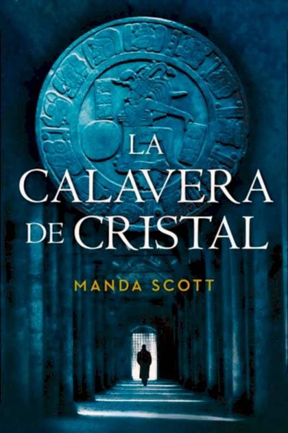 La calavera de cristal Manda Scott » Pangea Ebook