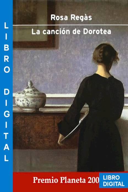 La canción de Dorotea Rosa Regàs » Pangea Ebook