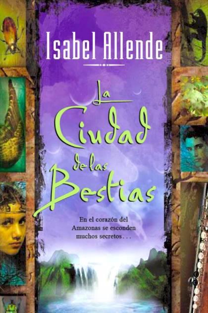 La ciudad de las bestias Isabel Allende » Pangea Ebook