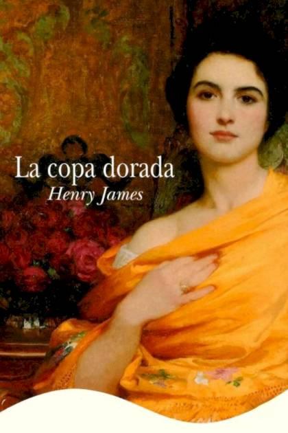 La copa dorada Henry James » Pangea Ebook