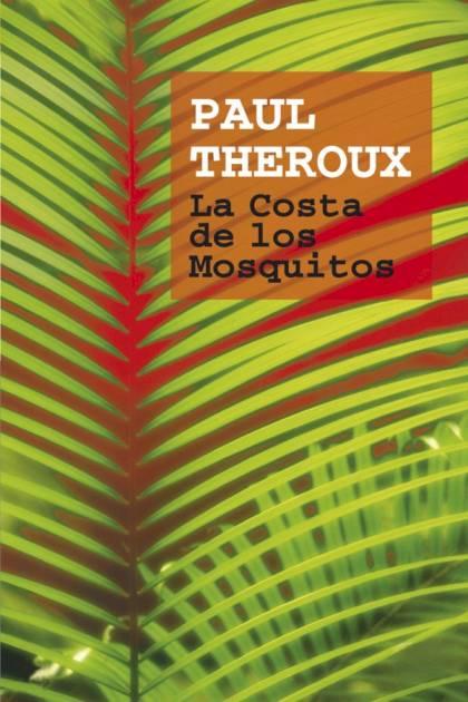 La Costa de los Mosquitos Paul Theroux » Pangea Ebook