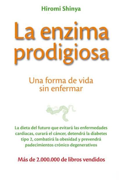 La enzima prodigiosa Hiromi Shinya » Pangea Ebook