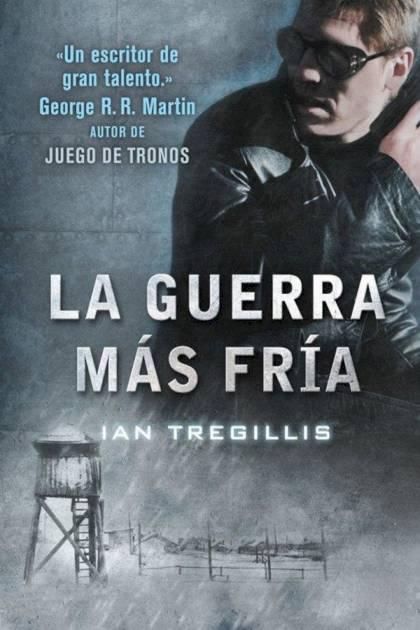 La guerra más fría Ian Tregillis » Pangea Ebook