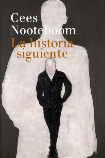 La historia siguiente Cees Nooteboom » Pangea Ebook