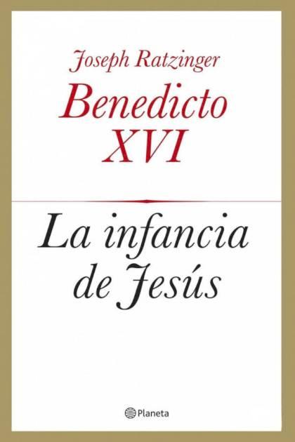 La infancia de Jesús Papa Benedicto XVI » Pangea Ebook