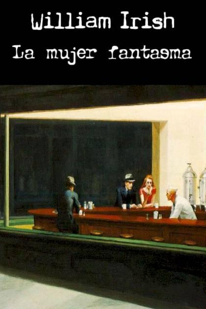La mujer fantasma William Irish » Pangea Ebook
