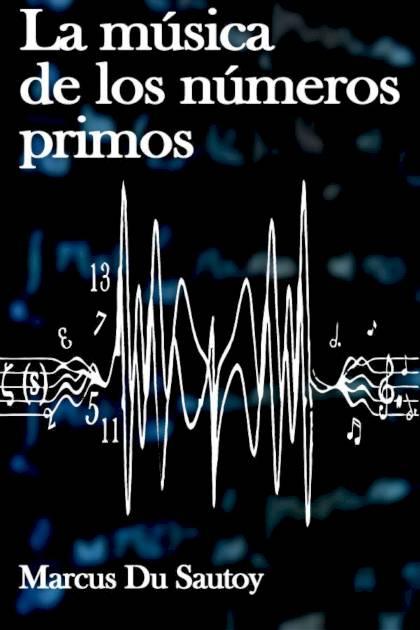 La música de los números primos Marcus Du Sautoy » Pangea Ebook