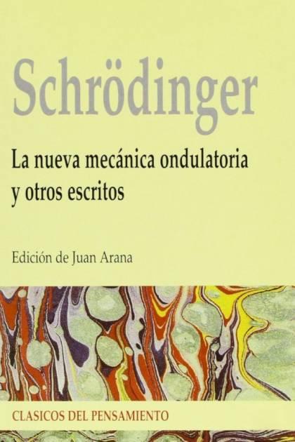 La nueva mecánica ondulatoria y otros escritos Erwin Schrödinger » Pangea Ebook