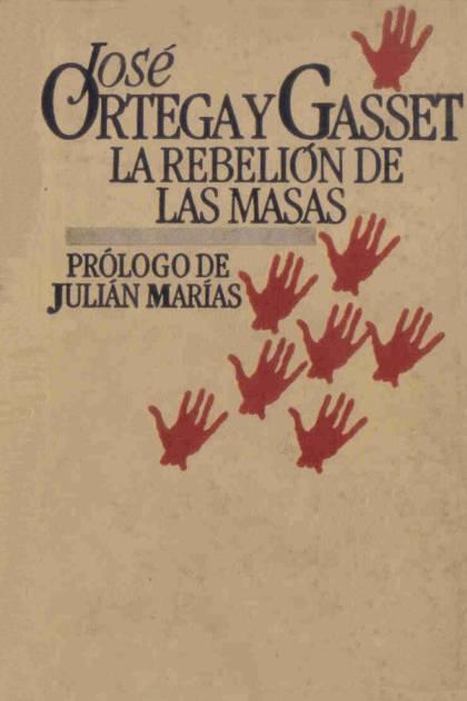 La rebelión de las masas José Ortega y Gasset » Pangea Ebook