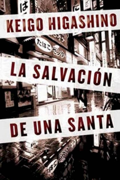 La salvación de una santa Keigo Higashino » Pangea Ebook