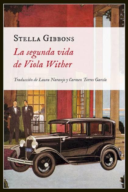 La segunda vida de Viola Wither Stella Gibbons » Pangea Ebook