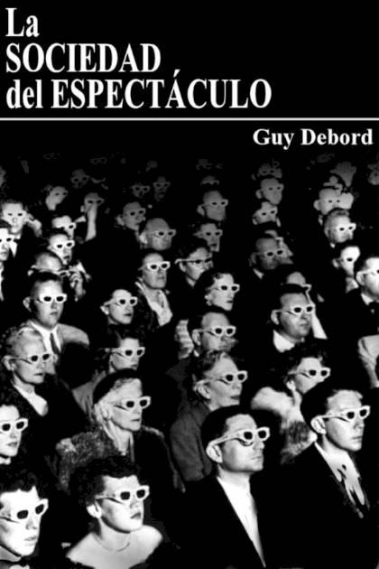 La sociedad del espectáculo Guy Debord » Pangea Ebook