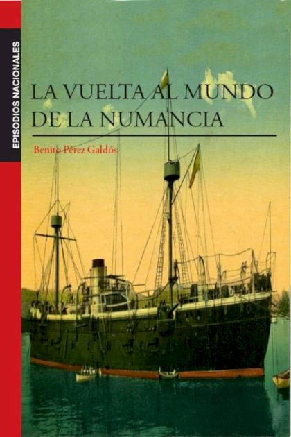 La vuelta al mundo en la Numancia Benito Pérez Galdós » Pangea Ebook