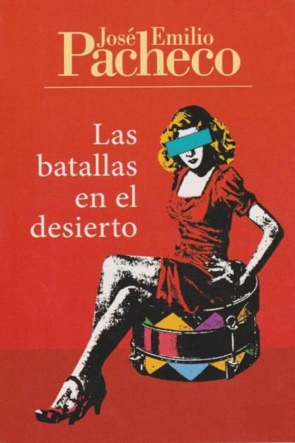 Las batallas en el desierto José Emilio Pacheco » Pangea Ebook